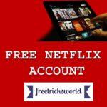 Free Netflix Accounts With Premium Username Name & Password