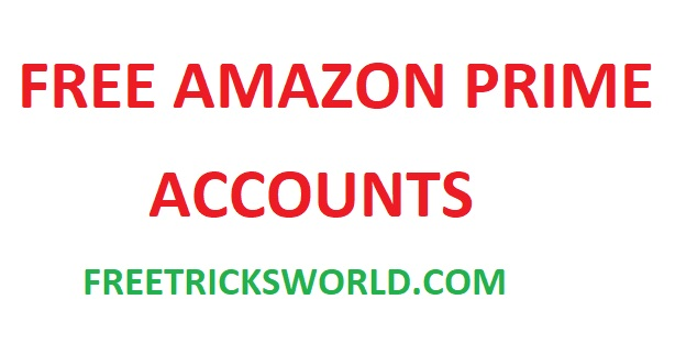 Free Amazon Prime Accounts Of 2020 Latest 100 Working