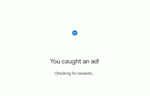 How to caught an ad by google pay