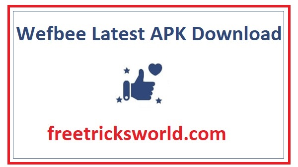 Wefbee APK Download